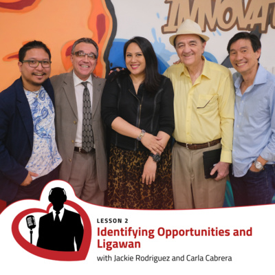LovePreneurs Lesson 2 – Identifying Opportunities and Ligawan with Jackie Rodriguez and Carla Cabrera