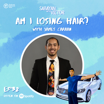 #32 Am I Losing Hair?? - with James Caraan