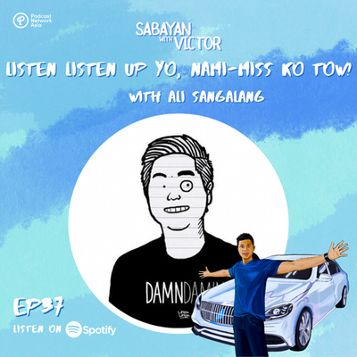 #37 Listen Listen Up Yo, Nami-miss Ko Tow! - with Ali Sangalang