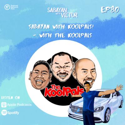 #80 Sabayan with KoolPals! - with The KoolPals