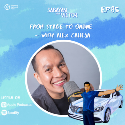 #85 From Stage to Online - with Alex Calleja