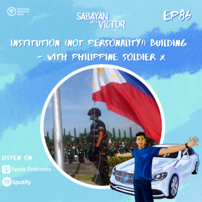 #86 - Institution (not personality!) Building - with Philippine Soldier X