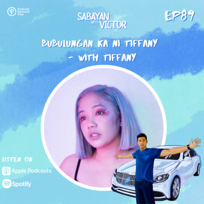 #89 Bubulungan ka ni tiffany - with tiffany