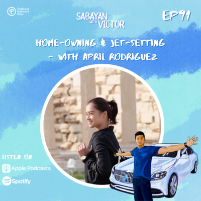 #91 Home-owning & Jet-setting - with April Rodriguez