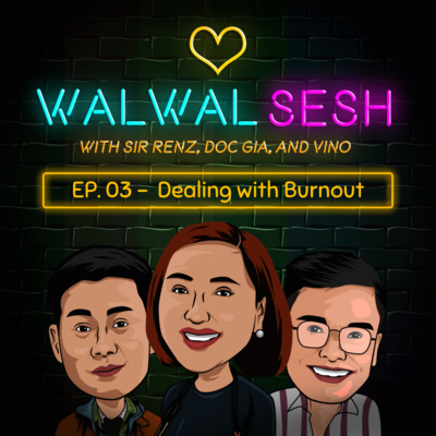 Ep. 3: Dealing with Burnout