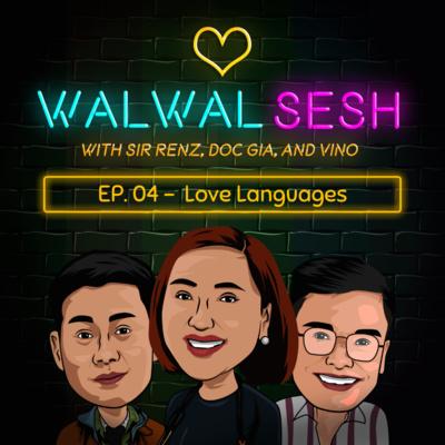 Ep. 4: Love Languages