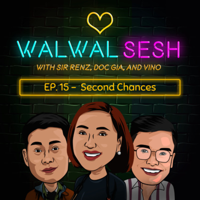 Ep. 15: Second Chances