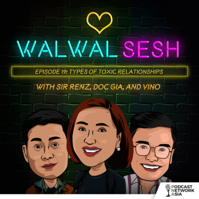 Ep. 19: Types of Toxic Relationships