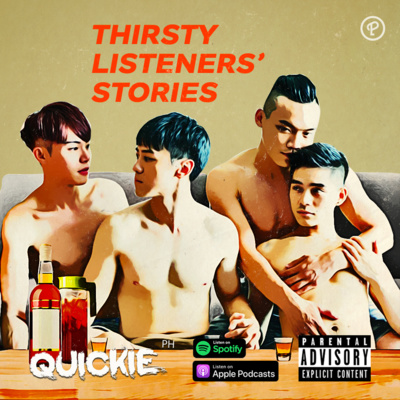 Thirsty Listeners' Stories #28