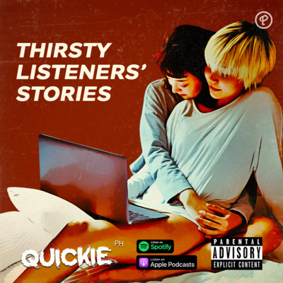 Thirsty Listeners' Stories #34 Netflix and Chill