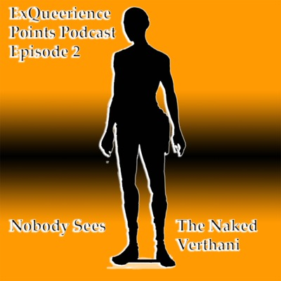 Episode 2 Nobody Sees the Naked Verthani