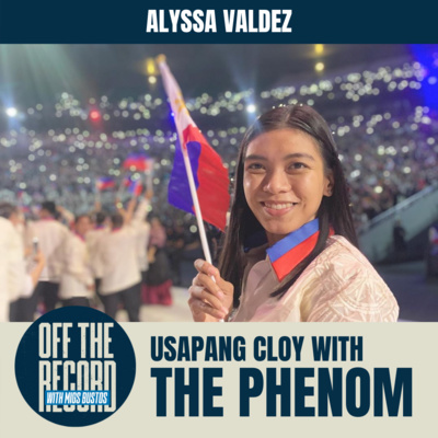 USAPANG CLOY WITH THE PHENOM | Off The Record with Migs Bustos feat. ALYSSA VALDEZ