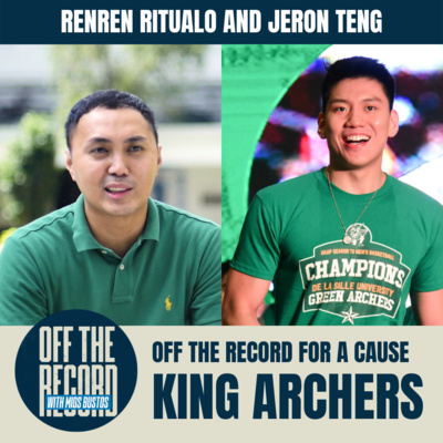 KING ARCHERS -- KING ARCHERS RENREN RITUALO & JERON TENG on OFF THE RECORD FOR A CAUSE | UNCUT CONVERSATIONS
