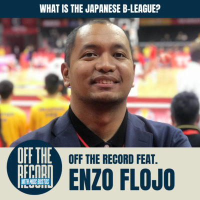ANALYSIS: Thirdy Ravena's move to Japan. Off the Record with Migs Bustos feat. Enzo Flojo