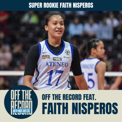 OFF THE RECORD with Migs Bustos feat. SUPER ROOKIE FAITH NISPEROS