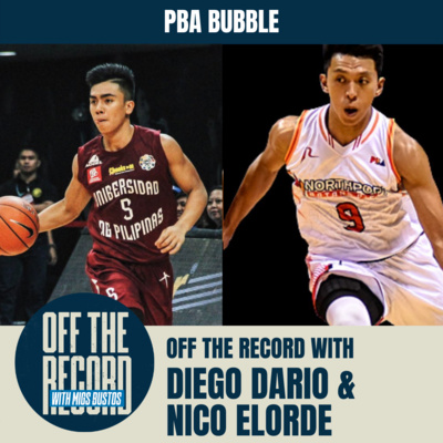 PBA BUBBLE NA!!! || Off the Record with Migs Bustos with Nico Elorde and Diego Dario