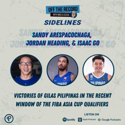 OTR Sidelines Episode 7: Gilas Pilipinas