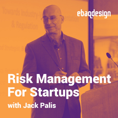 Risk Management For Startups with Jack Palis