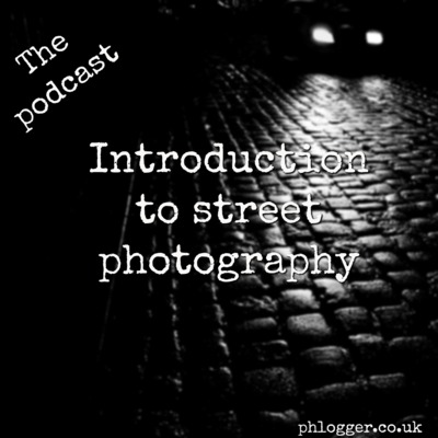Introduction to street photography with Leyton Cleveley (episode 8)