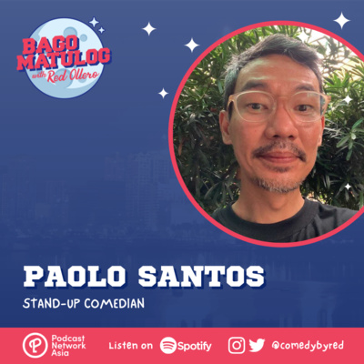 Paolo Santos: Stand-Up Comedian