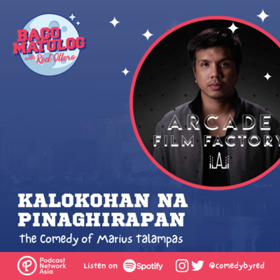 Kalokohan na Pinaghirapan: The Comedy of Marius Talampas