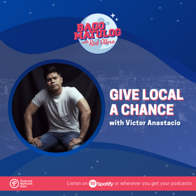 Give Local A Chance (with Victor Anastacio)
