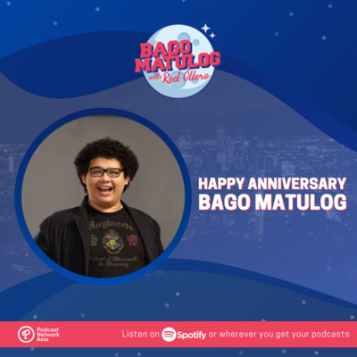 Happy Anniversary Bago Matulog!