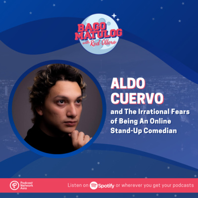 Aldo Cuervo and The Irrational Fears of Being An Online Stand-Up Comedian
