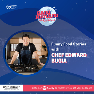 Funny Food Stories with Chef Edward Bugia