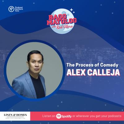 The Process of Comedy: Alex Calleja