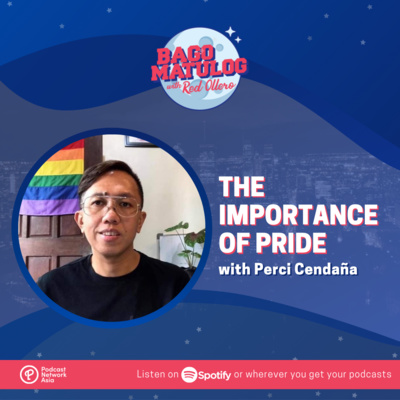 The Importance of Pride with Perci Cendaña
