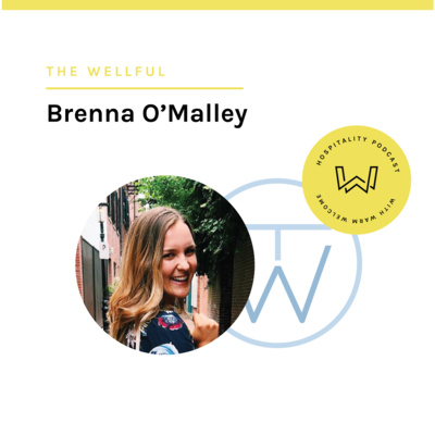 The Wellful with Brenna O'Malley