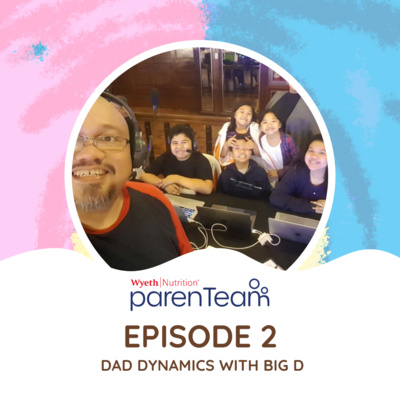 Ep. 2: Dad Dynamics With Big D