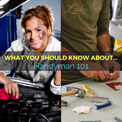 What you should know about... Handyman 101