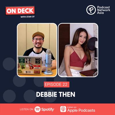 Ep. 22: Debbie Then