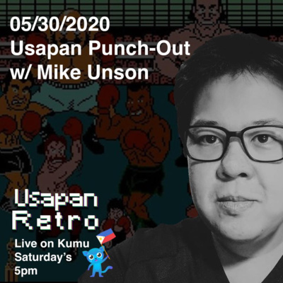 Usapang Punch-Out w/ Mike Unson