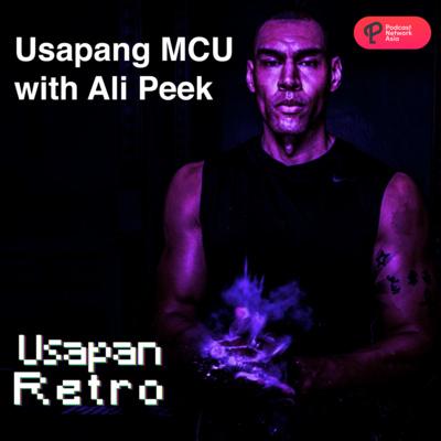 Usapang Marvel Cinematic Universe with Ali Peek (Full Episode)