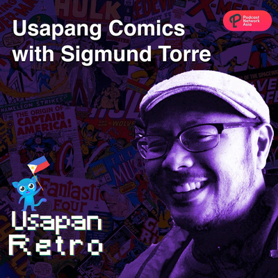 Usapan Comics with Sigmund Torre
