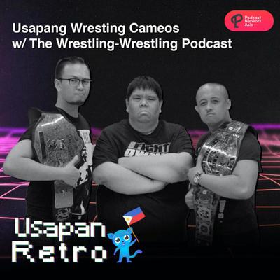 Usapang Wrestling!