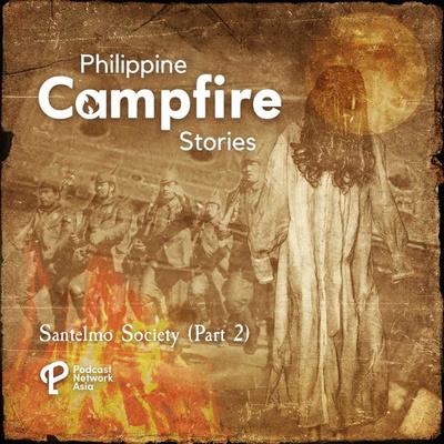 Santelmo Society-True Horror Stories (Part 2)
