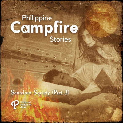 Santelmo Society- True Horror Stories (Part 3)