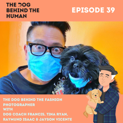 Ep. 39: The Dog Behind The Fashion Photographer