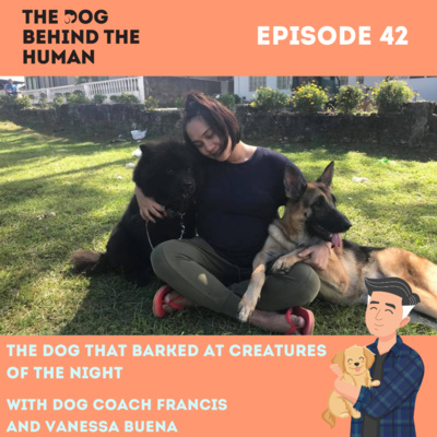 Ep 42: The Dog that Barked at Creatures of the Night