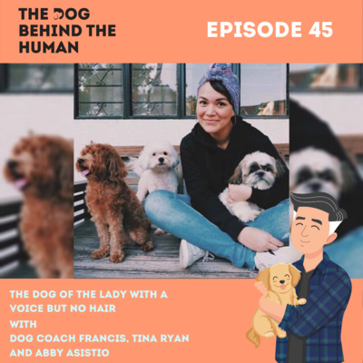 Ep. 45: The Dog Of The Lady with A Voice But No Hair