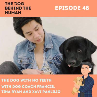 Ep. 48: : The Dog with No Teeth