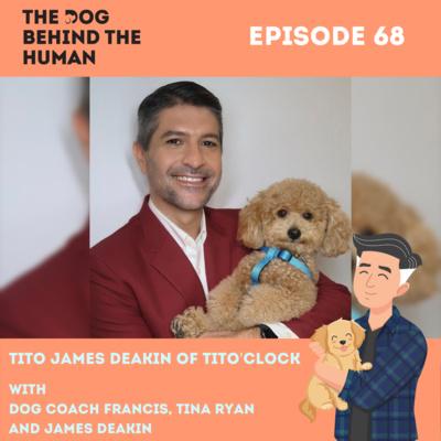 Ep 68: Tito James Deakin of TitO'Clock