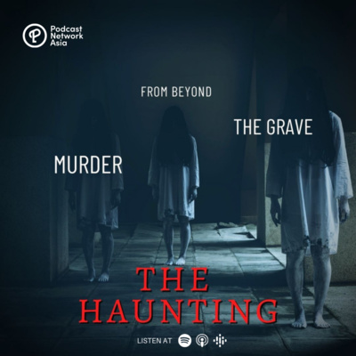 Episode 1: The Haunting Part 2 - Murder Ghosts