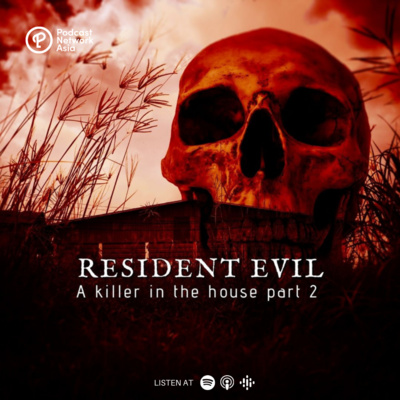 Episode 3: Resident Evil Part 2 - Who Is The Real Sef Gonzales?