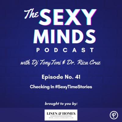 Episode 41: Checking In #SexyTimeStories