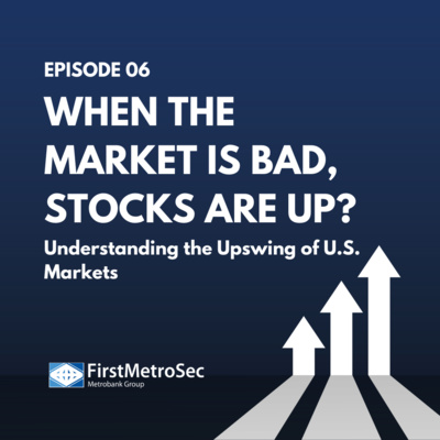 When the market is bad, stocks are up?: Understanding the Upswing of U.S. Markets